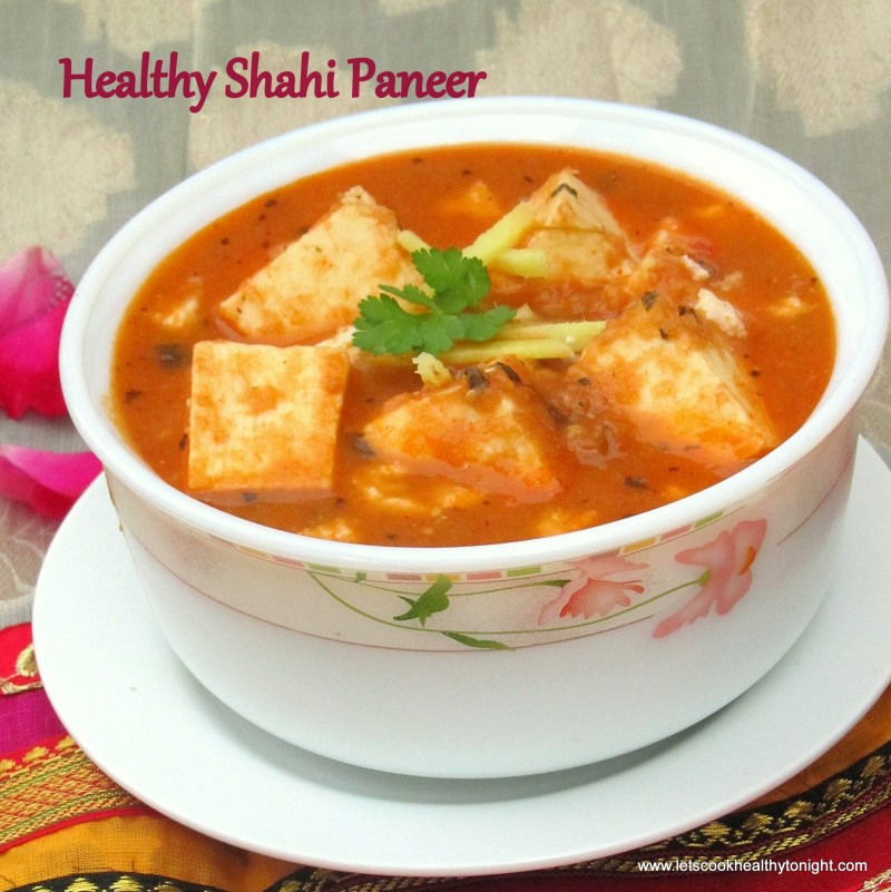 HEALTHY SHAHI PANEER | Royal Indian Cottage Cheese