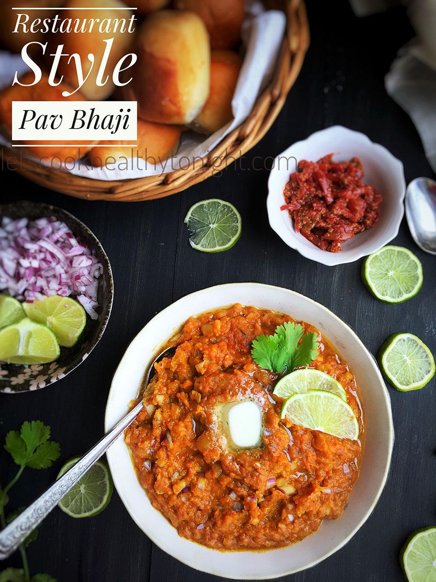 Restaurant Style Pav Bhaji
