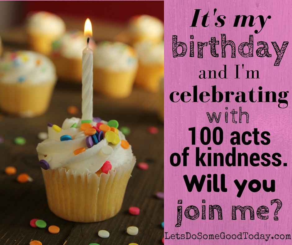 40th Birthday Random Acts Of Kindness: Let's Do Some Good Today