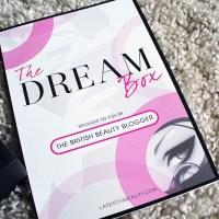 British Beauty Blogger : The Dream Box