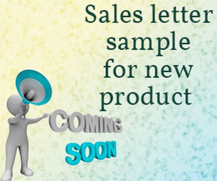 Sales Letter for New Product - Free Letters