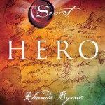 """Héroe"" (Hero), por Rhonda Byrne"