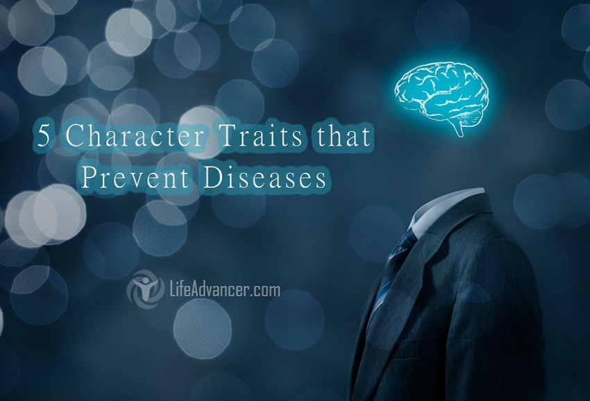 Character Traits Prevent Diseases