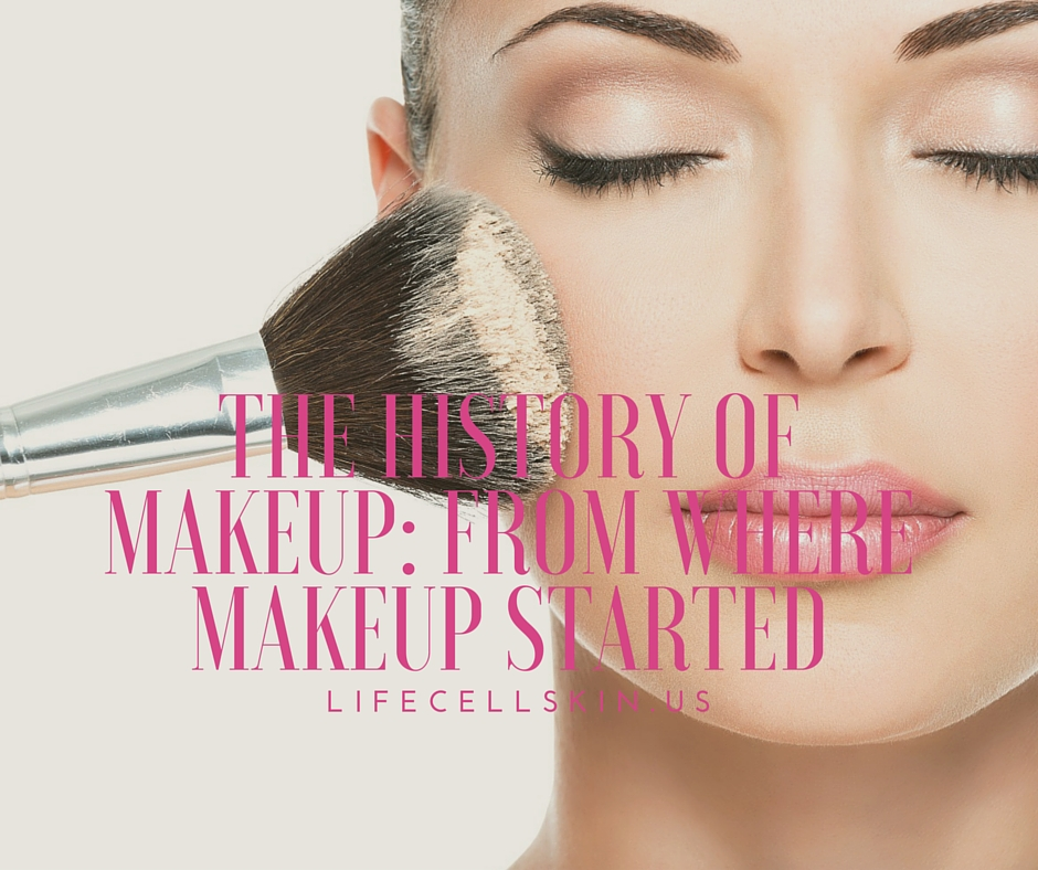 The History of Makeup From Where Makeup Started (Infographic - history of makeup