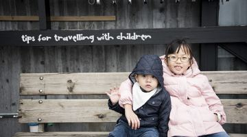 Tips for Travelling with Children – From Infant to Primary Schoolers