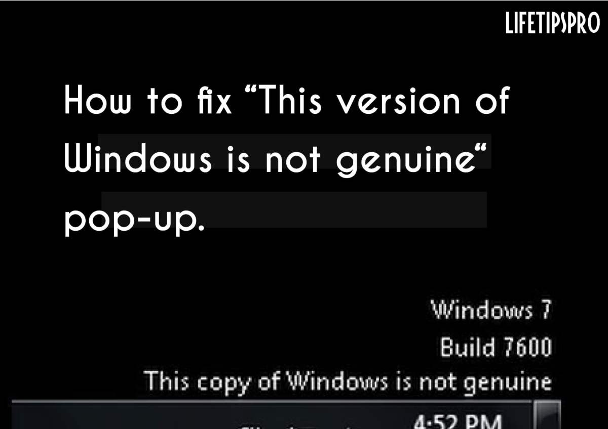 "Fix ""This Copy Of Windows Is Not Genuine"" Message"