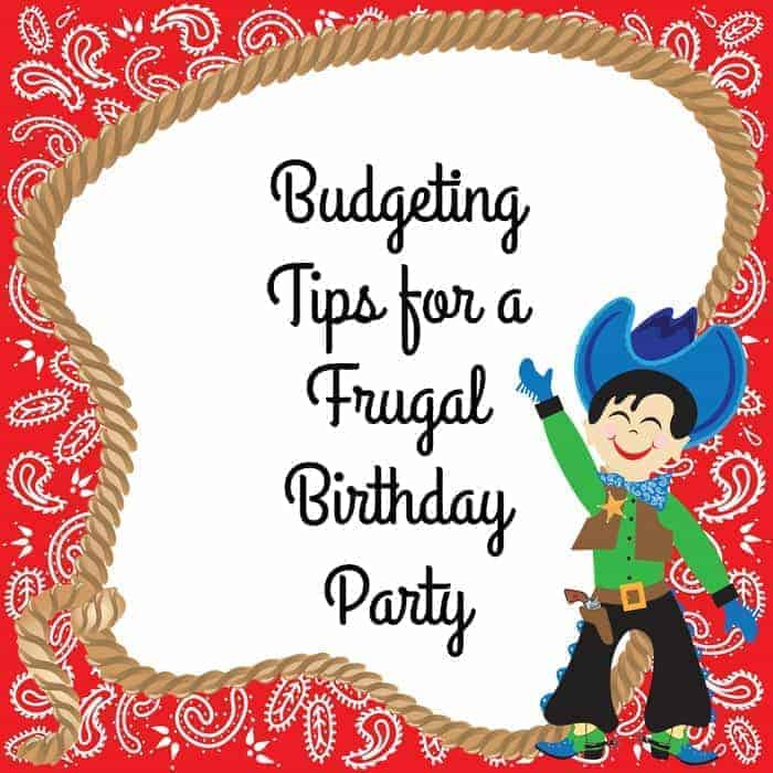 Budgeting Tips for a Frugal Birthday Party