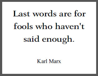 Karl Marx last words