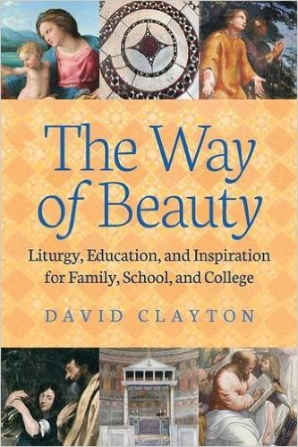 The Way of Beauty by David Clayton