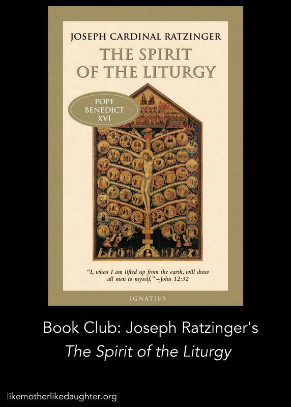 Unspontaneity ~ The Spirit of the Liturgy, A Book Club