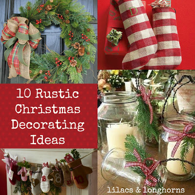 10 Rustic Christmas Decorating Ideas
