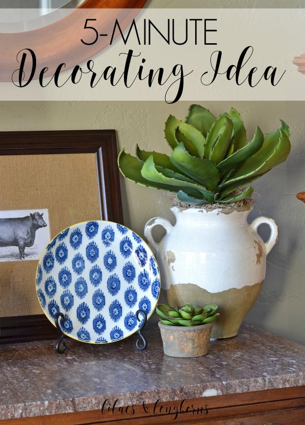 five minute decorating idea