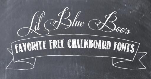 Lil Blue Boo\u0027s favorite free chalkboard fonts via lilblueboo