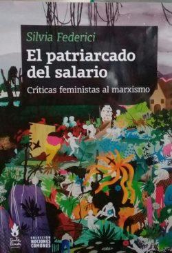 el-patriarcado-del-salario-critica-feminista-silvia-federici-D_NQ_NP_830964-MLA28358341041_102018-F
