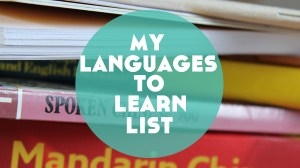 """My """"Languages to Learn"""" List (+ a pretty huge announcement)"""