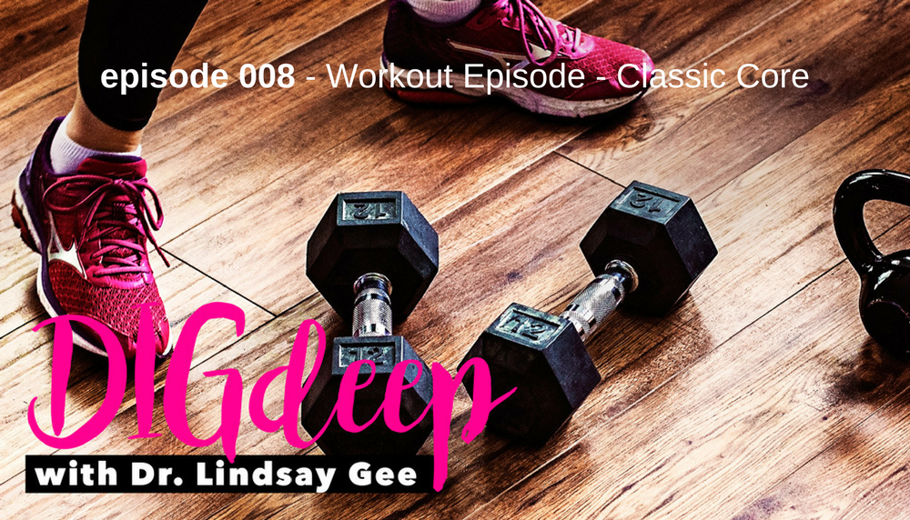 008- Workout Episode - Classic Core