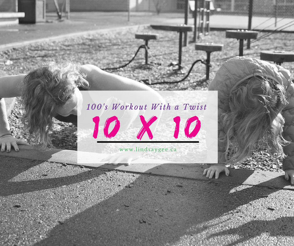 10 x 10 - A 100's Workout with a Twist