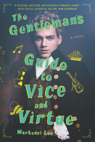 the-gentlemans-guide-to-vice-and-virtue-by-mackenzi-lee