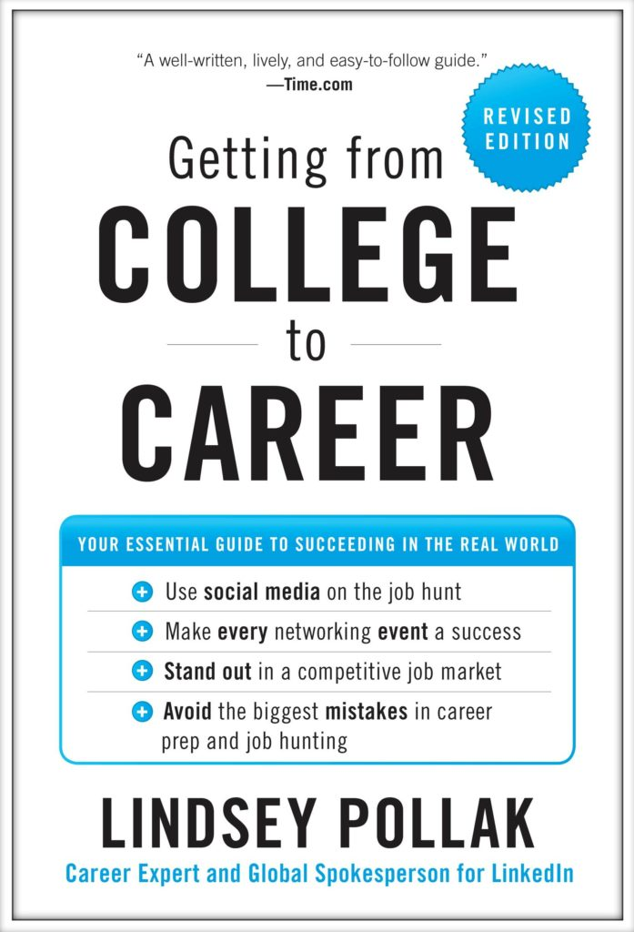 How to Get Started On My Career 90 Tips for Success Lindsey Pollak - college success tips
