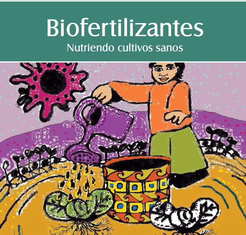 Biofertilizantes. Nutriendo cultivos Sanos.  Centro Uruguayo de Tecnologías Apropiadas