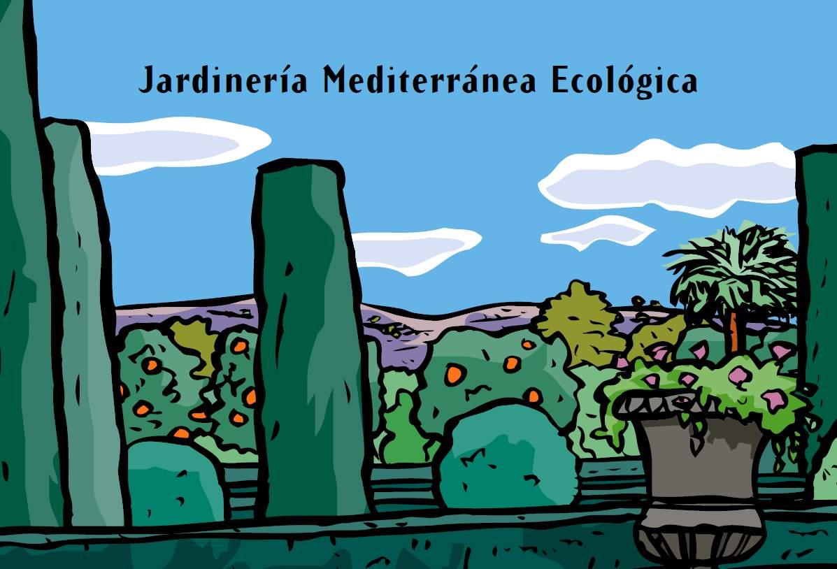 Jardinería Mediterránea Ecológica. Fundación FUNDEM