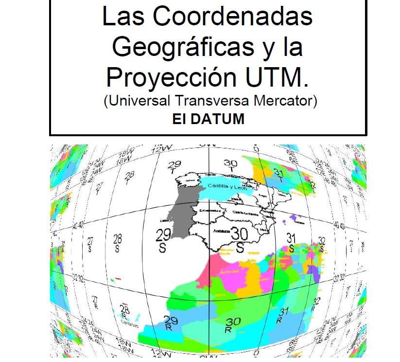 Cartografía, Coordenadas Geográficas, La proyección UTM y el Datum