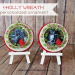 Holly Wreath Personalized Ornaments