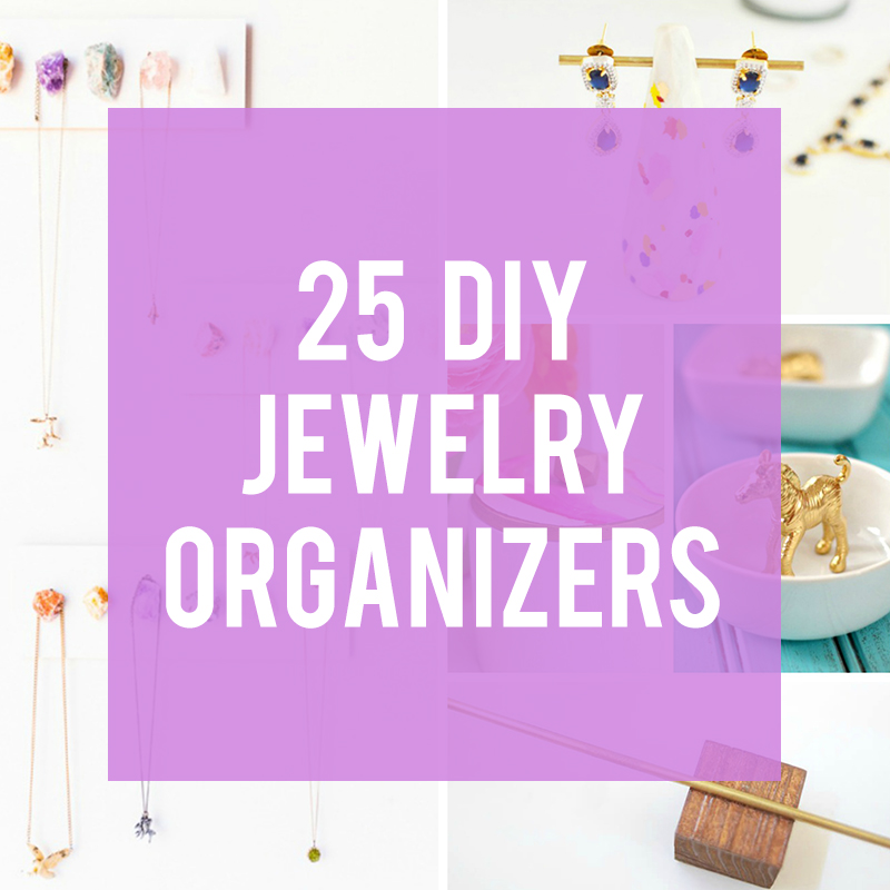 25 DIY Jewelry Organizers Lines Across