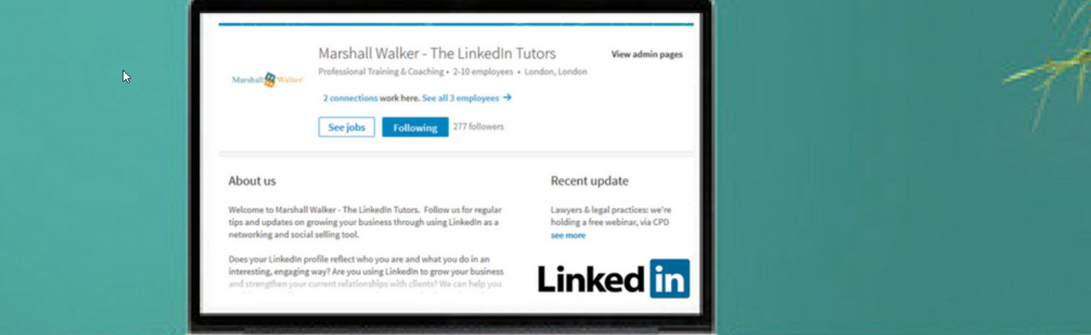 LinkedIn Company Pages \u2013 revamp coming soon Marshall Walker The