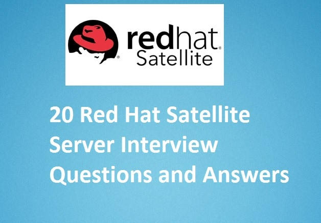 20 Red Hat Satellite Server Interview Questions and Answers - interview questions for servers