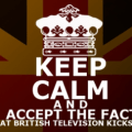 keep calm bbc, british tv