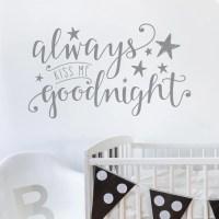 Always Kiss Me Goodnight Wall Sticker
