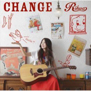Rihwa - CHANGE - Oo歌詞