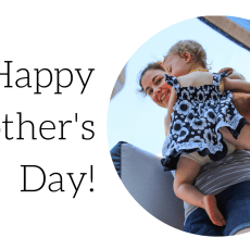 Happy Mother's Day & A Challenge
