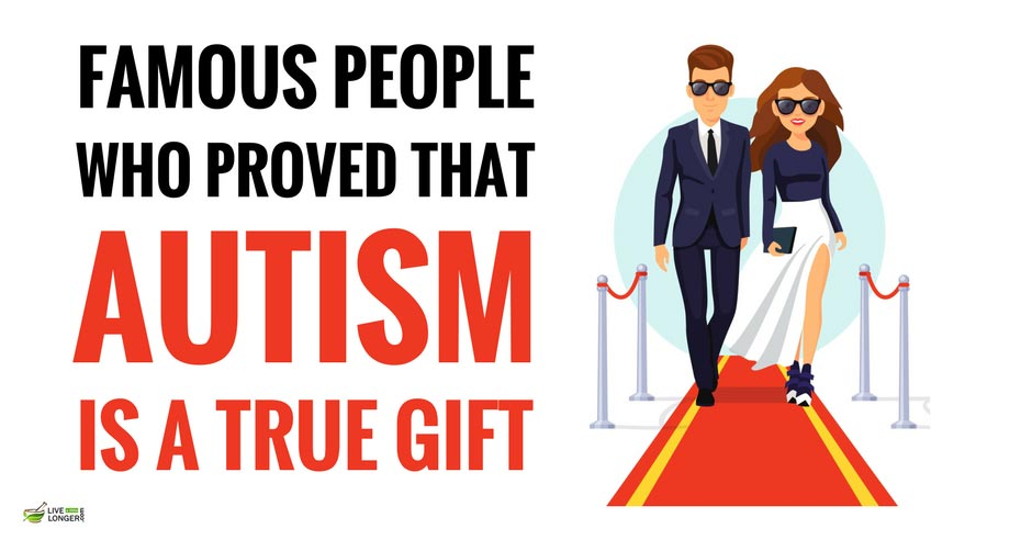 10 Famous People Who Proved That Autism Is A Gift - Successful Person With Autism