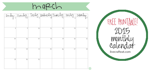 March 2015 Calendar - Free Printable Live Craft Eat