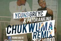 Young-Greyc-Patoranking-Chukwuma