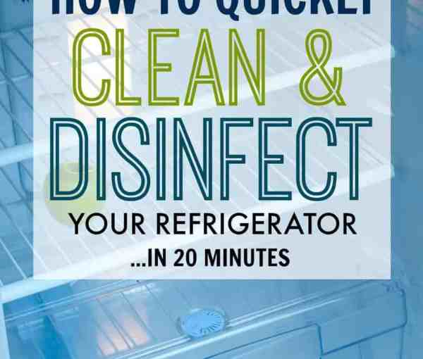 How to Clean & Disinfect Your Refrigerator in 20 Minutes