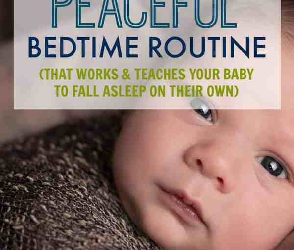 How to Create a Peacful Bedtime Routine for Your Baby