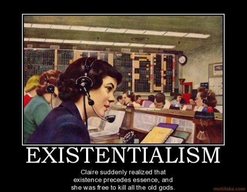 Existentialism
