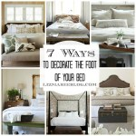 7 ways to decorate the foot of your bed at lizmarieblog.com