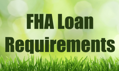 FHA Loan Requirements Review | 2017