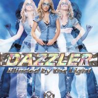 Dazzler - Blinded by the Light