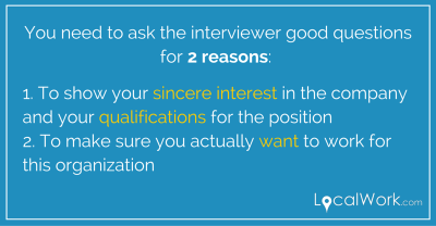 What Questions YOU Should Ask the Interviewer - LocalWork.com LocalWork.com