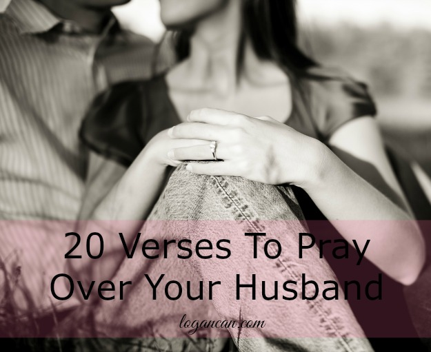 20 Verses to Pray Over Your Husband