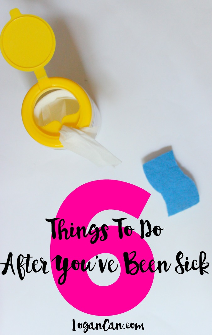 6 Things To Do After You've Been Sick