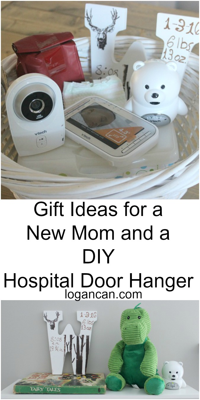 Gift Ideas for the New Mom and DIY Hospital Door Hanger