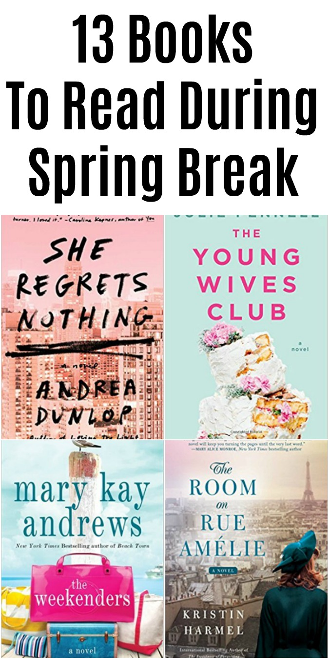 13 Books To Read During Spring Break