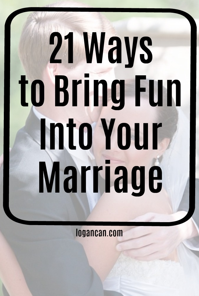 21 Ways to Bring Fun Into Your Marriage
