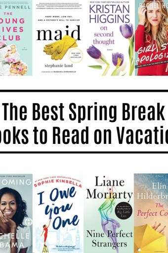 The Best Spring Break Books to Read on Vacation